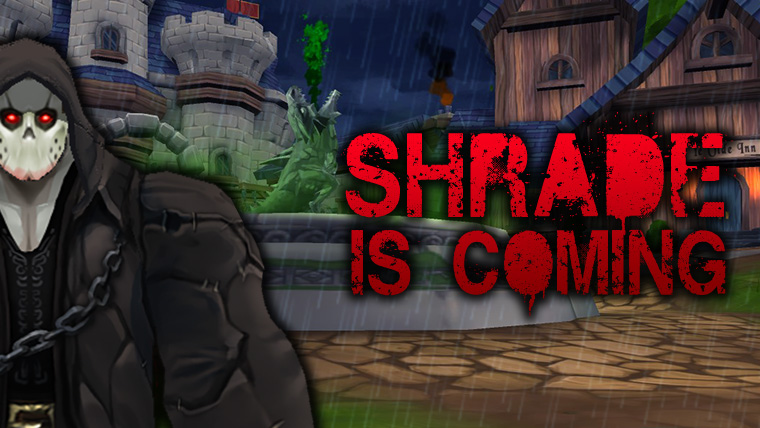 Shrade is Coming