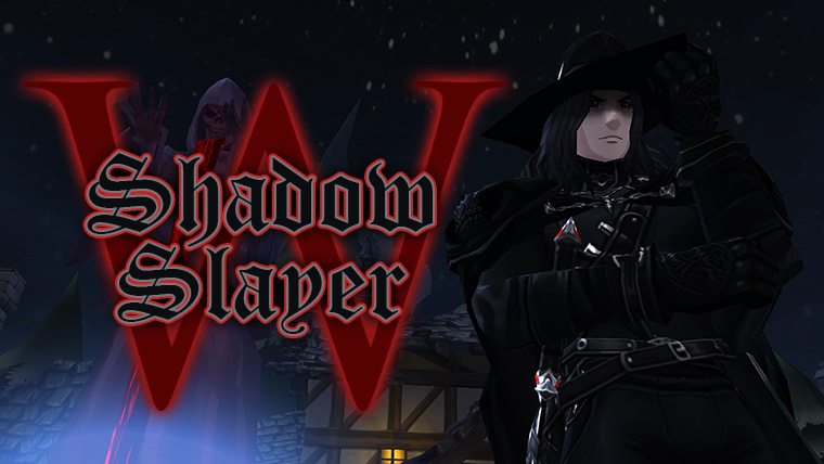 Shadow Slayer W