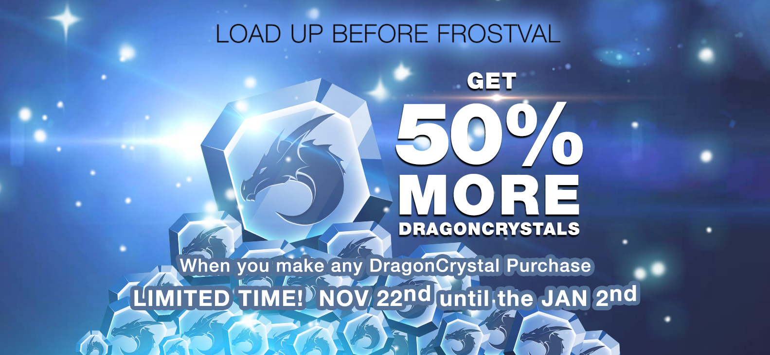 50% more DragonCrystals