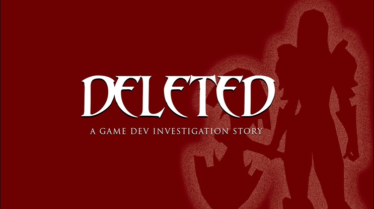 Deleted_A_Game_Dev_Investigation_Story
