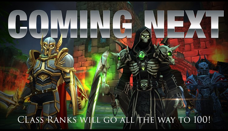Coming next in AdventureQuest 3D.... rank classes up to 100